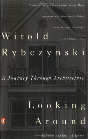 Looking Around: A Journey Through Architecture