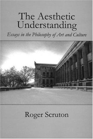 Aesthetic Understanding 978-1890318024 MOBI FB2 por Roger Scruton