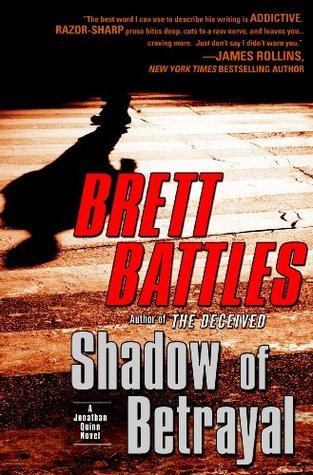 Shadow of Betrayal (Jonathan Quinn, #3)
