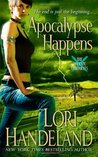 Apocalypse Happens (Phoenix Chronicles, #3)