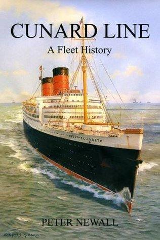 Cunard Line: A Fleet History
