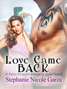 Love Came Back (Pyro-Princess Design and Style Novel)