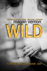 Wild (Forever Wild #6)