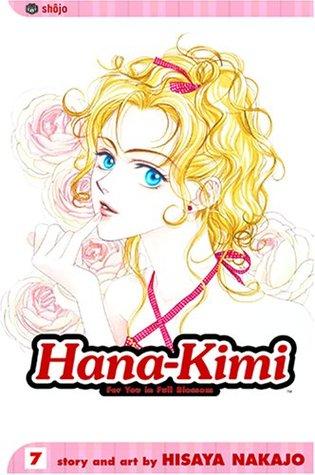 Hana-Kimi, Vol. 7 by Hisaya Nakajo
