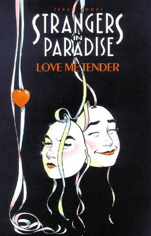 Strangers in Paradise, Volume 4: Love Me Tender