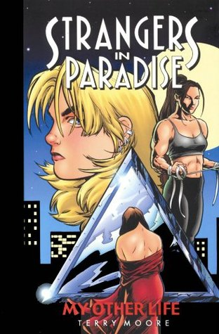 Strangers in Paradise, Volume 8: My Other Life