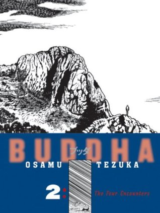 Buddha, Vol. 2: The Four Encounters  (Buddha #2)
