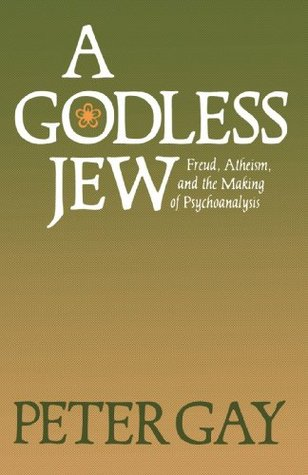 A godless jew freud atheism and the making of psychoanalysis by 4049 fandeluxe Gallery
