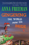 Gingering The World From The Inside