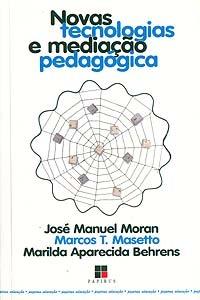 Novas Tecnologias e Mediação Pedagógi...