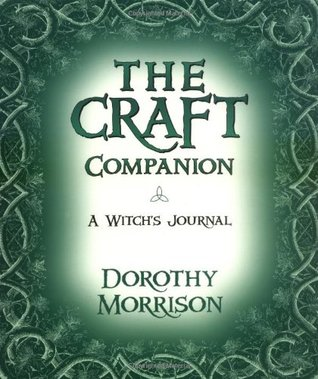 The Craft Companion by Dorothy Morrison