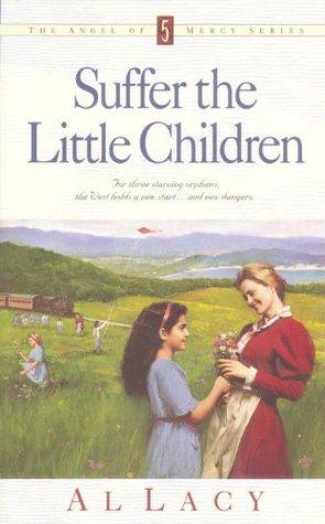 Suffer the Little Children (Angel of Mercy #5)