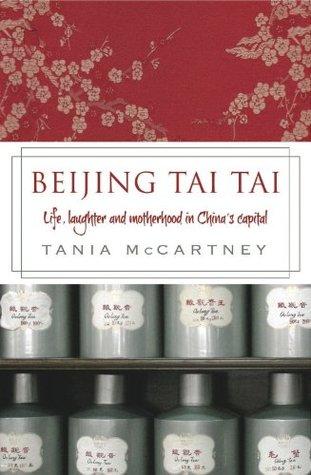 Beijing Tai Tai: Life, laugher and motherhood in China's capital
