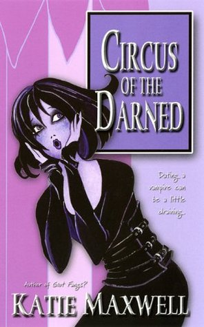 Ebook Circus of the Darned by Katie Maxwell DOC!