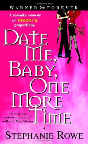 Book Review: Stephanie Rowe's Date Me, Baby, One More Time