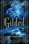 Gilded (Gilded, #1)