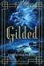 Gilded by Christina  Farley