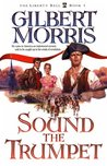 Sound the Trumpet (Liberty Bell, #1)