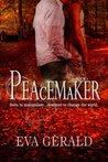 Peacemaker (Peacemaker series, #1)