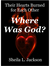 Where Was God: There Hearts Burned to be Together