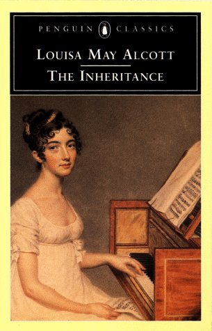 the inheritance by louisa may alcott reviews discussion bookclubs lists