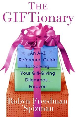 The giftionary an a z reference guide for solving your gift 1602064 negle Image collections