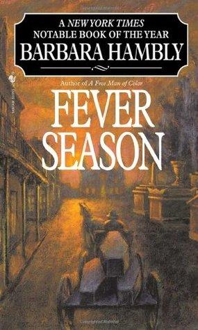 Fever Season Benjamin January 2 By Barbara Hambly