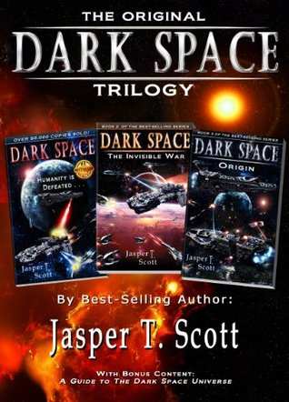 Dark Space: The Original Trilogy (Dark Space #1-3)