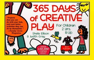 365 Days of Creative Play: For Children 2 Years and Up