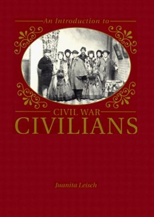 Introduction to Civil War Civilians