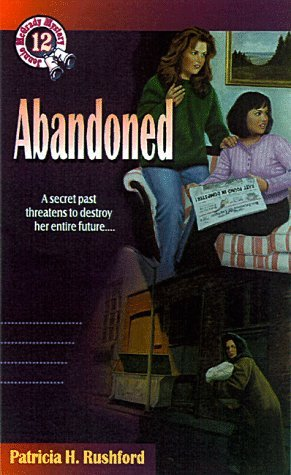 Abandoned by Patricia H. Rushford