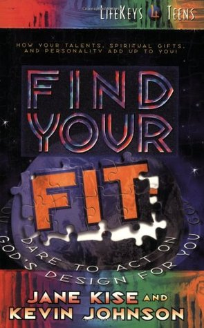 Find Your Fit: Dare to Act on God's Design for You...