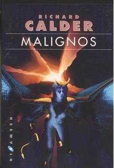 Malignos by Richard Calder