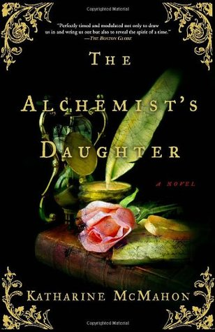 the alchemist s daughter by katharine mcmahon 23503