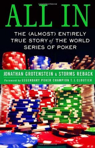all-in-the-almost-entirely-true-story-of-the-world-series-of-poker