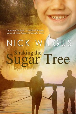 Shaking the Sugar Tree (Sugar Tree, #1)
