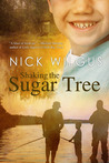 Shaking the Sugar Tree (Sugar Tree, #1)