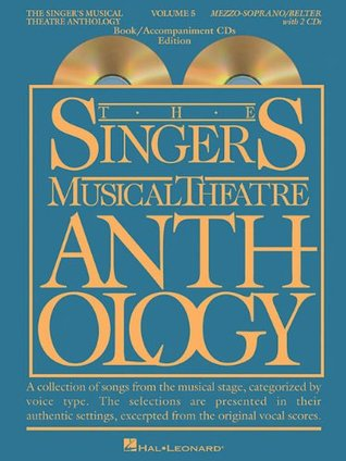 The Singer's Musical Theatre Anthology - Volume 5: Mezzo-Soprano Book/2 CDs Pack (Singer's Musical Theatre Anthology (Songbooks))