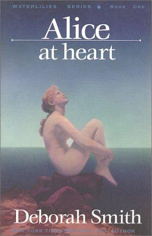 Alice at Heart by Deborah Smith