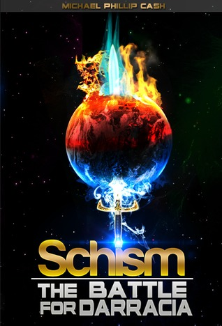 Schism (The Battle for Darracia, #1)