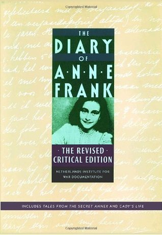 The Diary of Anne Frank: The Revised Critical Edition