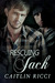 Rescuing Jack by Caitlin Ricci