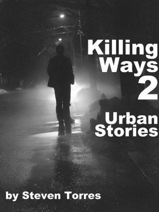 Killing Ways 2: Urban Stories