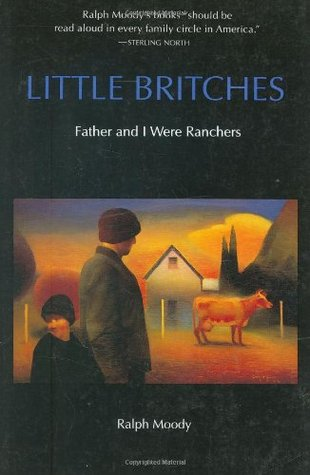 Little Britches: Father and I Were Ranchers (Little Britches #1)