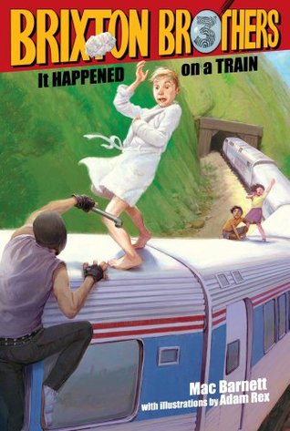 It Happened on a Train by Mac Barnett