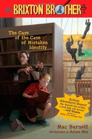 the case of the case of mistaken identity by mac barnett 6281385