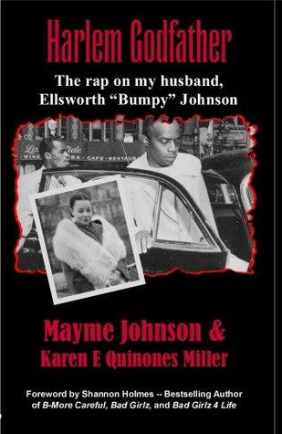 Harlem Godfather: The Rap on My Husband, Ellsworth Bumpy