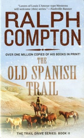 The Old Spanish Trail (Trail Drive, #11)