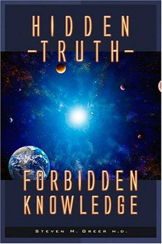 Hidden Truth, Forbidden Knowledge