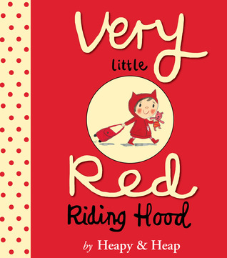 Ebook Very Little Red Riding Hood by Teresa Heapy TXT!